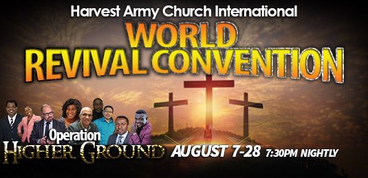 World Revival Convention, TGGY, The Great Gathering of Youths, harvest army church, harvest army, world vision day