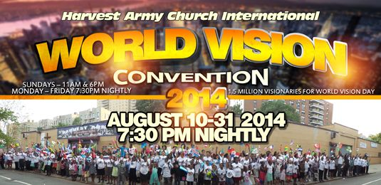 world vision convention, 2014, harvest army, world vision day, world revival convention